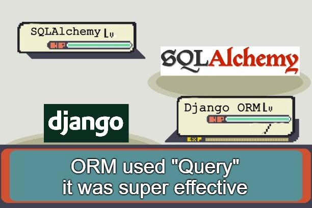 Django ORM vs SQL Alchemy 2021
