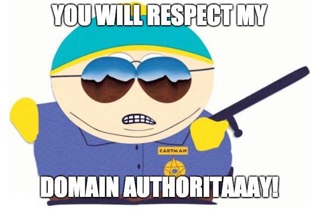 Domain Authority Cartmen Meme