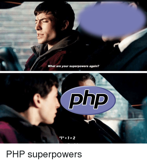 PHP Superpower meme